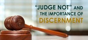 judge-not-discernment