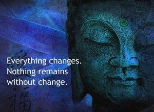 impermanace Buddha changes