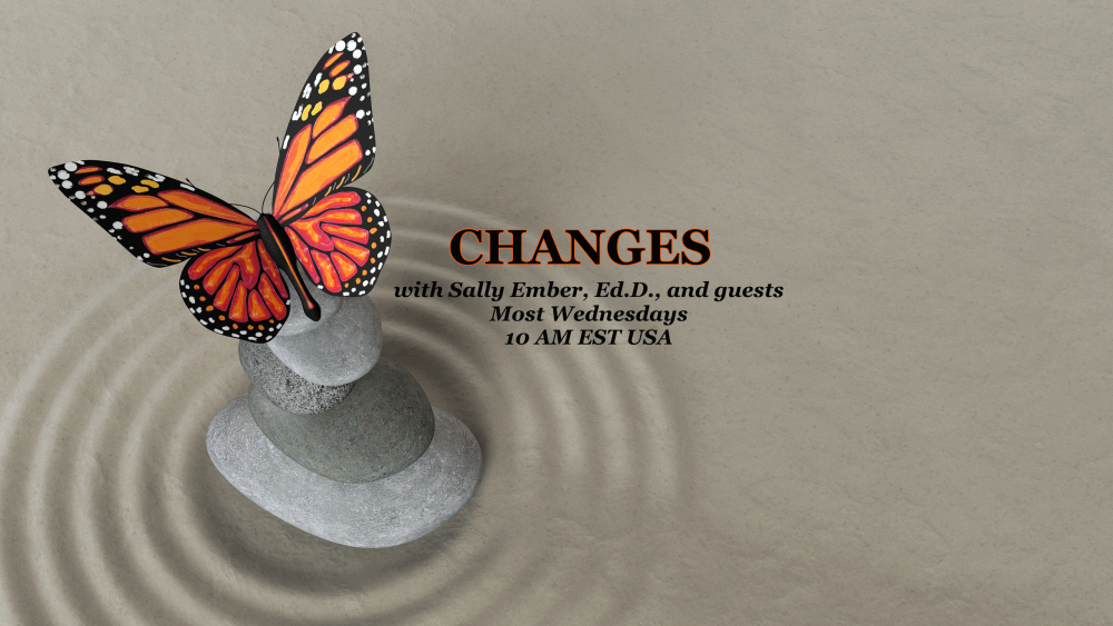 *CHANGES* conversations between authors: LIVE Video Talk Shows hosted on G+ by Sally Ember, Ed.D. (1/6)