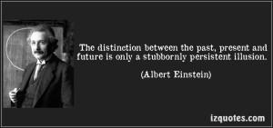 a-stubbornly-persistent-illusion-albert-einstein-56432
