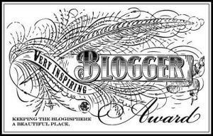 The Very Inspiring #Blogger# Award Landed Here! (1/2)