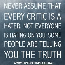 not every critic is a hater