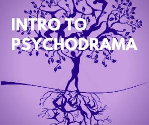 Intro to Psychodrama