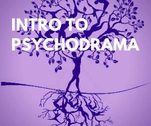 Intro to Psychodrama