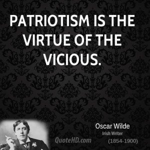 oscar-wilde-patriotism-quotes-patriotism-is-the-virtue-of-the